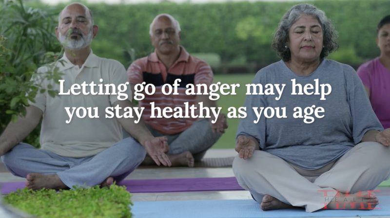 Want to stay healthy as you age? Let go of anger